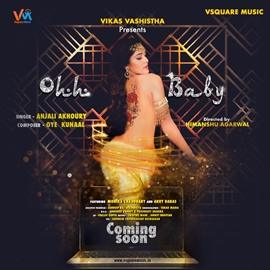 Enter into the world of sizzling fantasy with Vsquare music's Ohh Baby check out the first look now