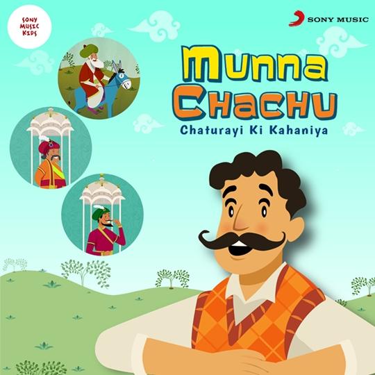 Sony Music Kids Launches Munna Chachu – Chaturayi Ki Kahaniya