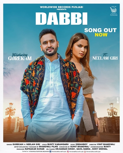Gurekam's New Punjabi Song DABBI feat Neelam Giri Released By Worldwide Records Punjabi Gets 1 Million Views In 5 Hours
