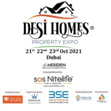 Desi Homes – Property Expo 2021  Brings Top Indian Builders-Developers To Dubai